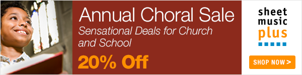 20% Off of Choral Music on Sheet Music Plus
