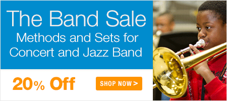 The Band Sale - save 20% on full sets and method books for concert band, marching band, jazz ensemble, and brass band!