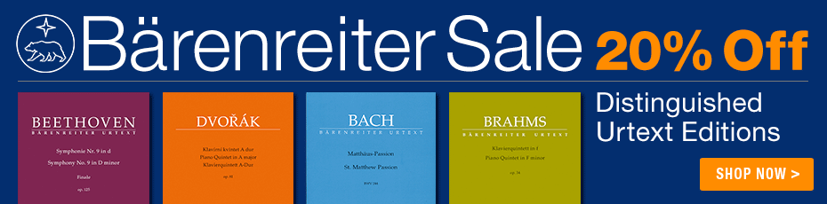 Bärenreiter Sale - Save 20% on fine urtext sheet music for choir, piano, and more!