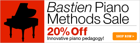 Bastien Piano Methods Sale - Save 20% on innovative piano pedagogy for students of all ages!