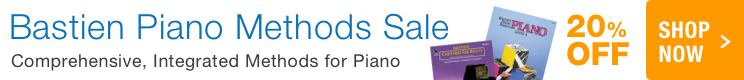 Bastien Piano Method Sale - 20% off innovative piano pedagogy!