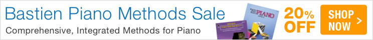 Bastien Piano Method Sale - save 20% on innovative piano pedagogy!