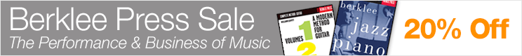 Berklee Press Music Sale - save 20% on sheet music books on the performance, technology, and business of music
