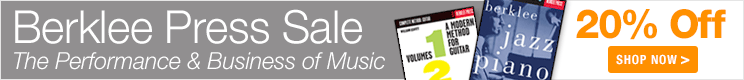 Berklee Press Sale - save 20% on sheet music books on the performance, technology, and business of music