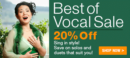 Best of Vocal Sale - 20% Off voice solos and duets from opera, broadway, classical music and more!