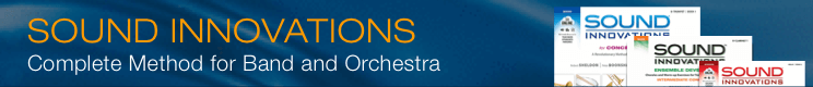 Sound Innovations - Comprehensive Method for Concert Band and Orchestra