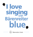 I love singing with Barenreiter Blue