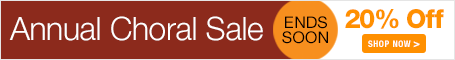 Annual Choral Sale - save 20% on sheet music for church choir, school choir, and community choir!