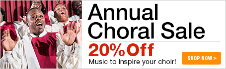 Annual Choral Sale - 20% off music to inspire your choir!