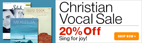 Christian Vocal Music - 20% off Christian vocal solos and duets!