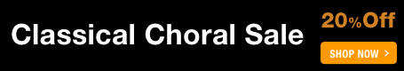 Classical Choral Sale - 20% off classical sheet music for choir!