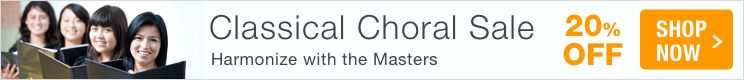 Classical Choral Sale - save 20% on classical sheet music for choir!