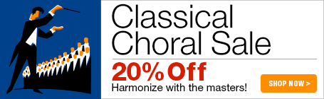 Classical Choral Sale - 20% off classical choral sheet music!