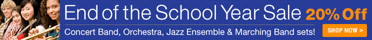 End of the School Year Sale - 20% off band and orchestra sheet music!