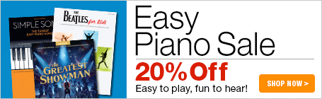Easy Piano Sale - 20% off easy piano sheet music!