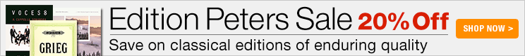 Edition Peters Sale - 20% off classical and contemporary editions!