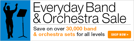 Everyday Band & Orchestra Sale - Save on thousands of band sets and orchestra sets for all levels!