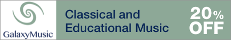 Galaxy Music Sale - 20% off classical and educational sheet music for choir, solo instrument, chamber ensemble, and more!