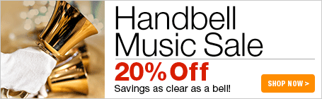 Handbell Music Sale - 20% off handbell scores and collections!