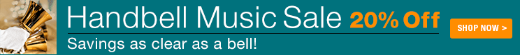 Handbell Music Sale - 20% off handbell sheet music!