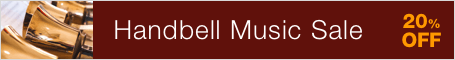 Handbell Music Sale - save 20% on handbell sheet music!