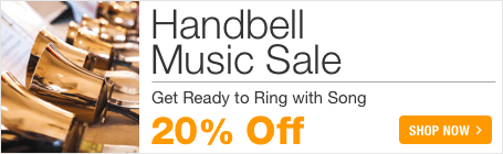 Handbell Music Sale - save 20% on sheet music for handbell choir and handbell solo!