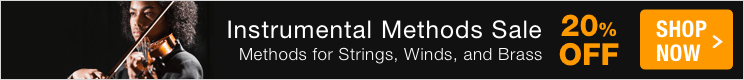 Instrumental Methods Sale - save 20% on method books and etudes for strings, winds, guitar, brass, and percussion!