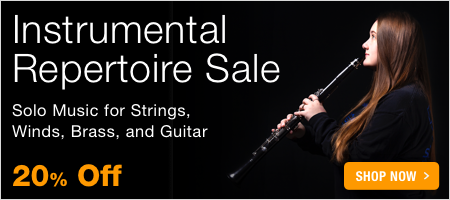 Instrumental Music Sale - save 20% on solo repertoire for strings, woodwinds, brass, guitar, and percussion!