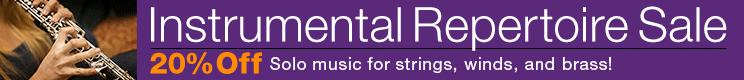 Instrumental Repertoire Sale - 20% off solo music for winds, strings, brass and guitar!