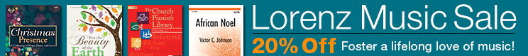 Lorenz Music Sale - 20% Off Choir Music, Piano Solos, and Educational Music Materials