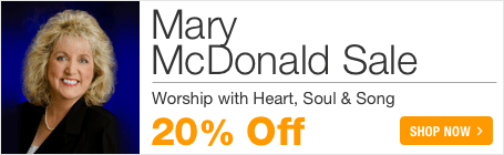 Mary McDonald Sale - save 20% on worship music for church and home!
