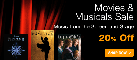 Movies & Musicals Sale - save 20% on music from best-selling movies and musical theater