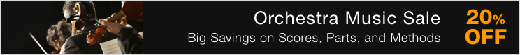 Orchestra Music Sale - save 20% on orchestral scores, parts, and methods