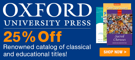 Oxford University Press Sale - Save 25% on renowned classical and educational sheet music for choir, piano, organ, orchestra, and more!