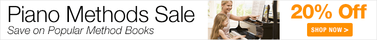 Piano Methods Sale - save 20% on piano method books and tutors!