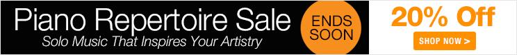 Piano Repertoire Sale - save 20% on piano sonatas, piano concertos, and solo piano music!