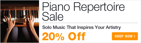 Piano Repertoire Sale - save 20% on piano concertos, piano sonatas, and piano solo sheet music!