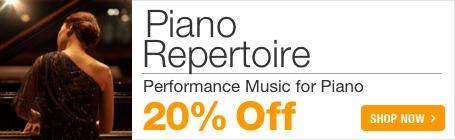 Piano Repertoire Sale - 20% off piano concertos, piano sonatas, and piano solo sheet music!