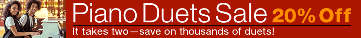 Piano Duets Sale - 20% off thousands of sheet music titles for piano duet!