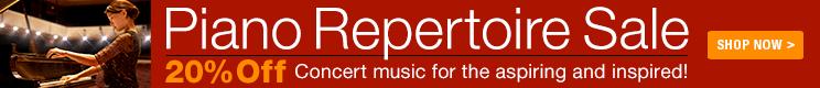 Piano Repertoire Sale - 20% Off piano sonatas and concertos!