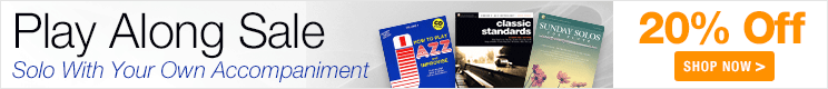 Play Alongs Sale - 20% off sheet music that comes with your own recorded accompaniment!
