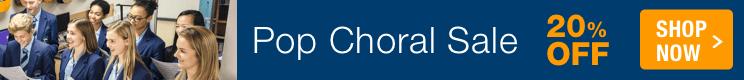 Pop Choral Sale - 20% off choir sheet music of popular hits!