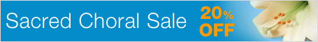 Sacred Choral Sale - save 20% on church choir music including anthems, cantatas, worship songs, and masses
