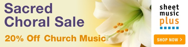 20% Off of Sacred Choral Music on Sheet Music Plus