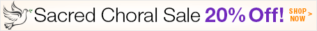 20% off Sacred Choral Sheet Music