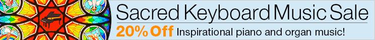 20% Off Sacred Keyboard Music