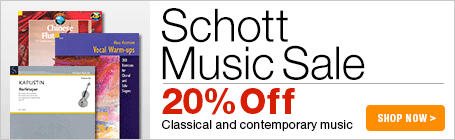Schott Music Sale - 20% off classical and contemporary sheet music!
