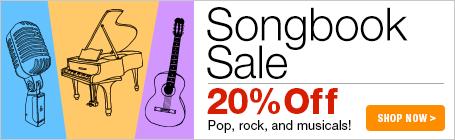 Songbook Sale - 20% off pop, rock & musicals!