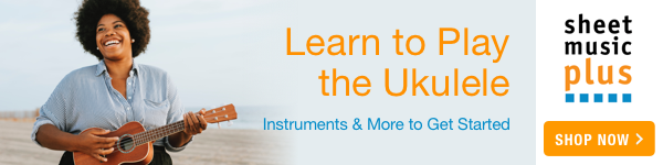 Learn to Play the Ukulele! Instruments & More to Get Started Sheet Music Plus