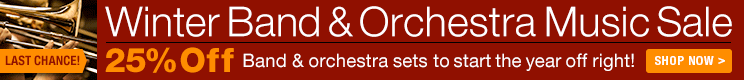 Winter Band & Orchestra Sale - 25% off thousands of sheet music scores and parts